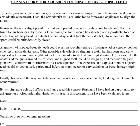 Orthodontic informed consent for impacted teeth sciencedirect consent form for alignment of surgically exposed impacted or ectopic teeth the patient would sign 1 version of the form at the initial orthodontic altavistaventures Choice Image