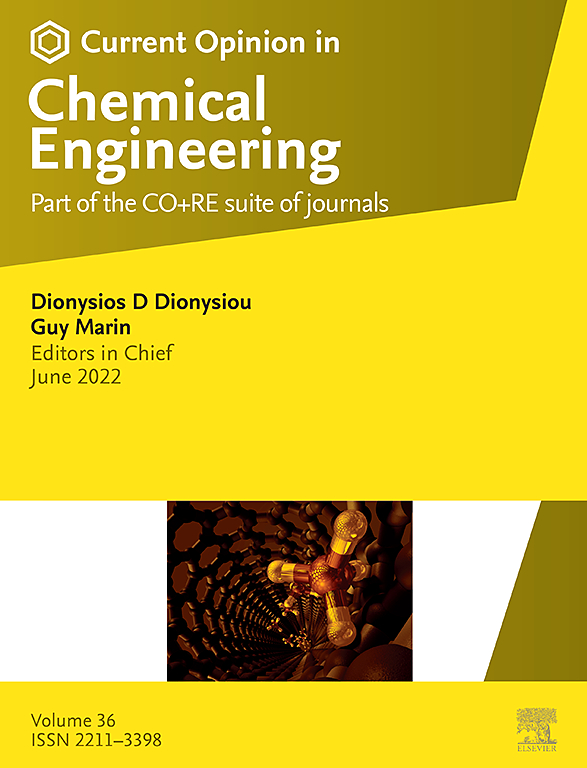Current Opinion in Chemical Engineering | Journal