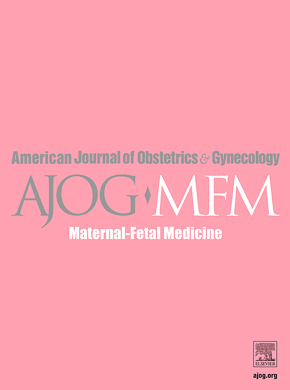 American Journal of Obstetrics & Gynecology MFM